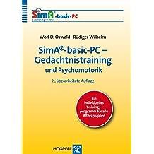 SimA®-basic-PC - Gedächtnistraining und Psychomotorik: Ein individuelles Trainingsprogramm für alle Altersgruppen