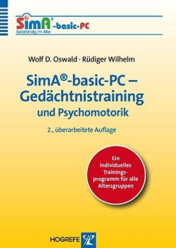SimA®-basic-PC – Gedächtnistraining und Psychomotorik, Version 2.0: Ein individuelles Trainingsprogramm für alle Altersgruppen