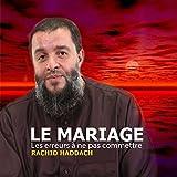 Le mariage les erreurs à ne pas commettre, Pt.3
