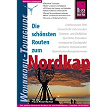 Reise Know-How Wohnmobil-Tourguide Nordkap - Die schönsten Routen durch Norwegen, Schweden und Finnland -