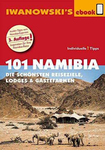 101 Südafrika - Reiseführer von Iwanowski: Die schönsten Reiseziele und Lodges (German Edition)