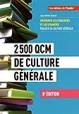 2500 QCM de culture générale 8e édition