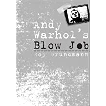 Andy Warhol'S Blow Job (Culture And The Moving Image) by Roy Grundmann (2003-01-31)