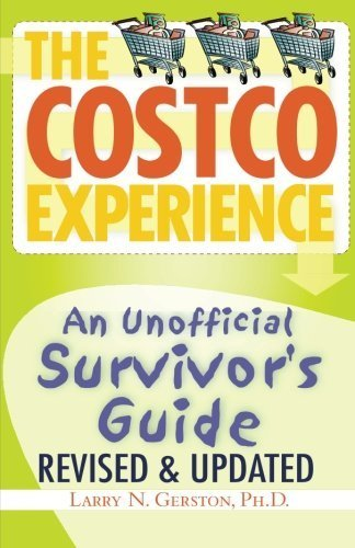 the-costco-experience-2011-revised-and-updated-edition-by-larry-n-gerston-2014-09-23