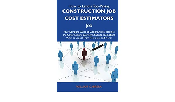 Buy How to Land a Top-Paying Construction Job Cost ...