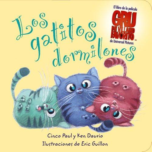 Los gatitos dormilones (Libros Para Jóvenes - Libros De Consumo) por Cinco Paul