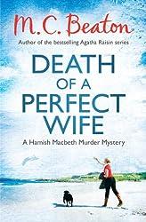 Death of a Perfect Wife (Hamish Macbeth Book 4)