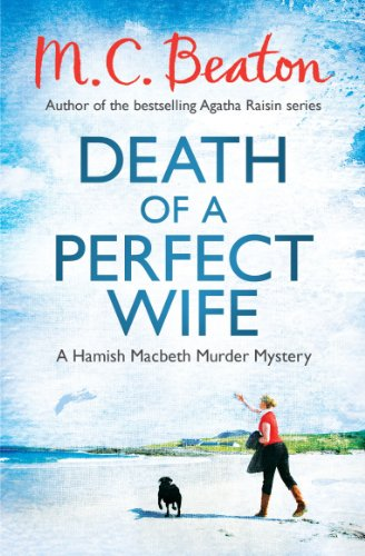Death of a Perfect Wife   (Hamish Macbeth 4)