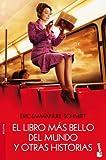 El libro más bello del mundo y otras historias (Booket Logista)