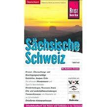 Sächsische Schweiz: Urlaubshandbuch