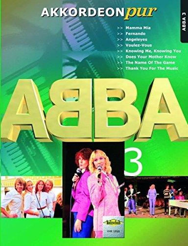 Akkordeon pur: ABBA 3. Spezialarrangements im mittleren Schwierigkeitsgrad