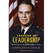 Lessons in Leadership: My Life in the US Army from World War II to Vietnam (American Warriors Series)