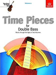 Time Pieces For Double Bass - Volume 2. Sheet Music for Double Bass, Piano Accompaniment