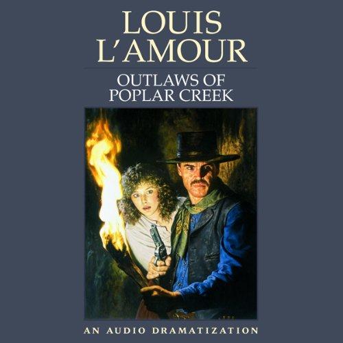 Outlaws of Poplar Creek  Audiolibri