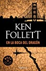 En la boca del dragón par Follett
