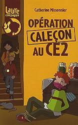 Laure et compagnie : Opération caleçon au CE2