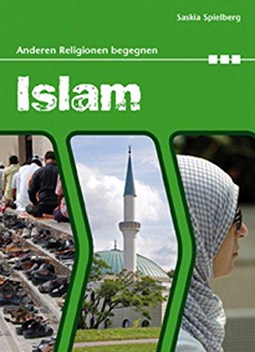 Anderen Religionen begegnen: Islam