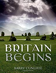 Britain Begins by Barry Cunliffe (2013-01-06)