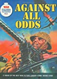 """""""War Picture Library"""": Against All Odds"""