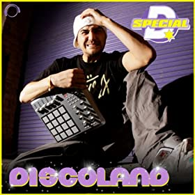 Special D.-Discoland