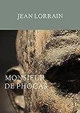 Monsieur de Phocas - Édition annotée - Format Kindle - 1,09 €