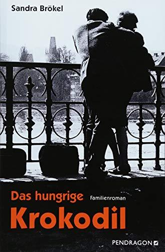 Buchseite und Rezensionen zu 'Das hungrige Krokodil: Familienroman' von Sandra Brökel