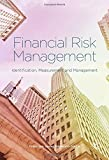Financial Risk Management: Identification, Measurement and Management