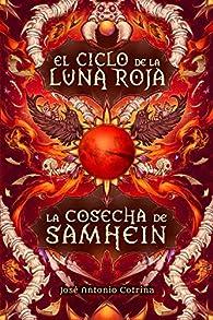 La cosecha de Samhein: Fantasía juvenil cargada de magia y suspense par  José Antonio Cotrina  Gómez