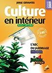 Culture en interieur - basic �dition,...