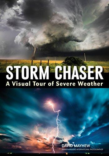 StormChaser: AVisualTourofSevereWeather