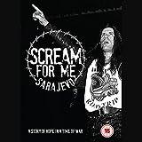 Scream For Me Sarajevo [Blu-ray]