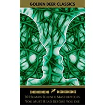 30 Human Science Masterpieces You Must Read Before You Die (Golden Deer Classics)