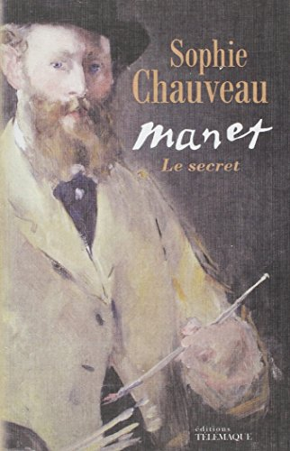 Manet : le secret