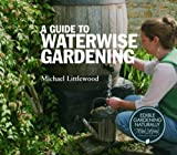 Guide to Waterwise Gardening