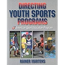[Directing Youth Sports Programs] (By: Rainer Martens) [published: October, 2001]