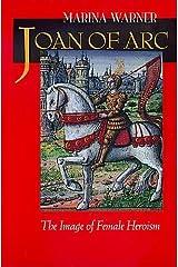 Joan of Arc: The Image of Female Heroism Paperback