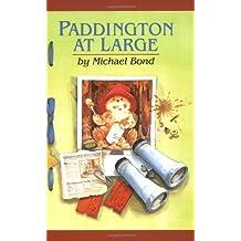Paddington at Large (Paddington Bear) by Michael Bond (2002-10-28)