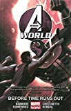 [Avengers World: Before Times Runs Out Volume 4] (By (artist) Marco Checchetto , By (author) Frank J. Barbiere) [published: September, 2015]
