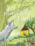 Der magische Fuchs: Vierfarbiges Bilderbuch