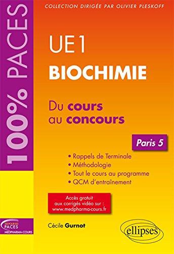 100% PACES UE1 Biochimie Paris 5