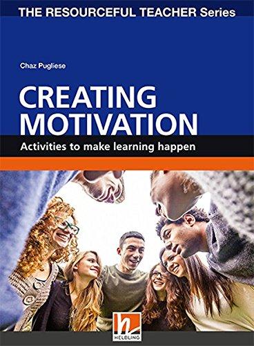 Creating Motivation. Volume