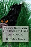 Best Essie Colors - Essie's Kids and the Rolling Calf (IN COLOR) Review