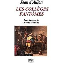LES COLLÈGES FANTÔMES: Deuxième partie: Un livre séditieux (Les enquêtes de Louis Fronsac)