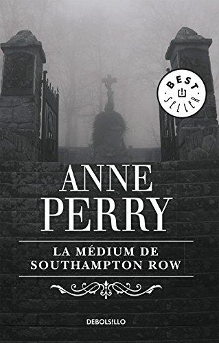 La médium de Southampton Row (Inspector Thomas Pitt 22) par Anne Perry