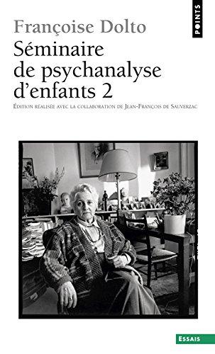 Séminaire de psychanalyse d'enfants, tome 2 par Francoise Dolto