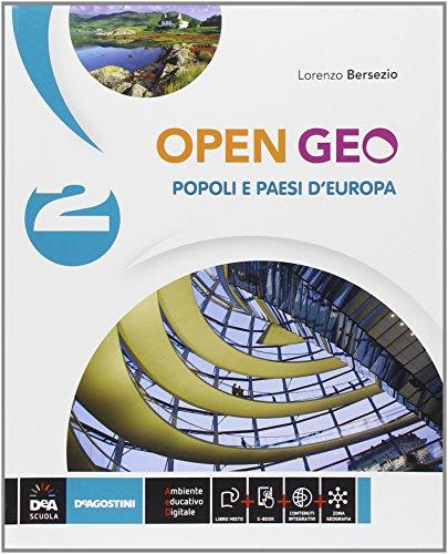 Open Geo. Per la Scuola media. Con e-book. Con espansione online: 2