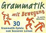 Grammatik in Bewegung - 30 Grammatik-Spiele zum besseren Lernen (Cover Bild kann abweichen)