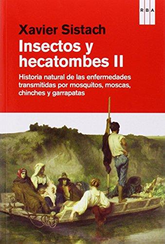 Descargar Libro Insectos Y Hecatombes II (DIVULGACIÓN) de XAVIER SISTACH