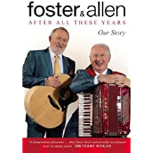 By Mick Foster - After All These Years: Our Story