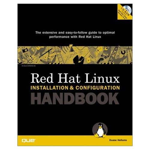 Red Hat Linux Installation and Configuration Handbook (Installation & Configuration) by Duane Hellums (1999-12-10)